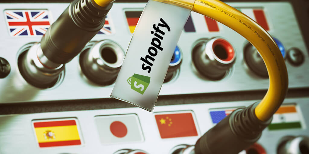 The comprehensive guide to translation for Shopify