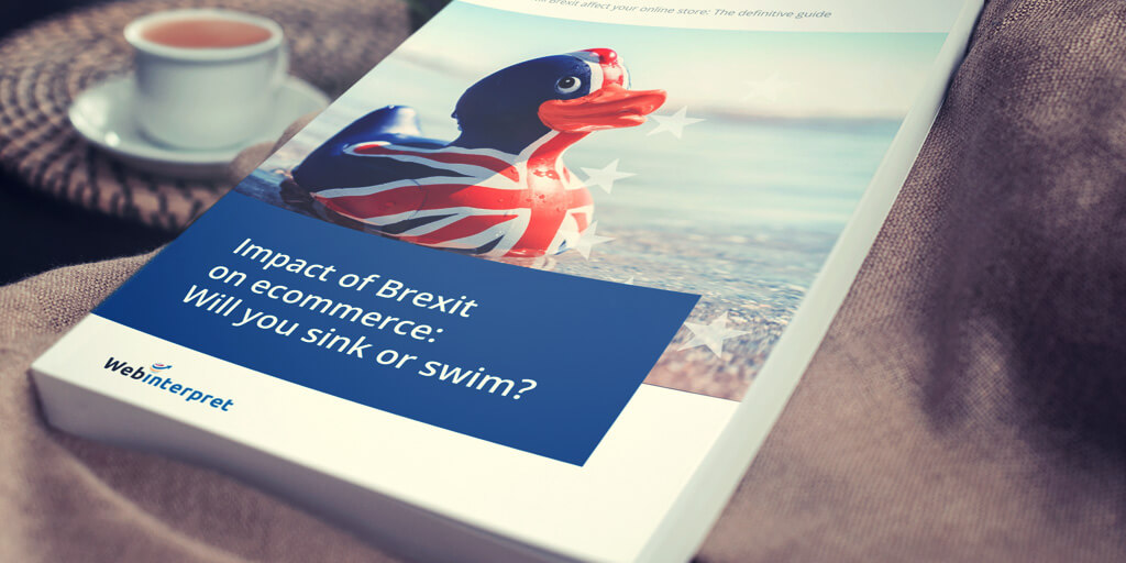 [FREE ebook] Impact of Brexit on international ecommerce: will you sink or swim?