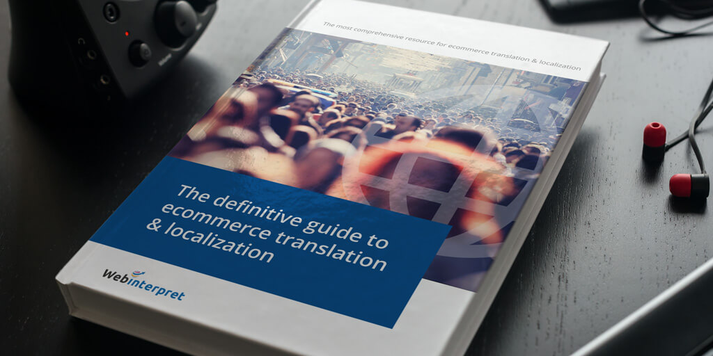 [FREE ebook] The definitive guide to ecommerce translation & localization