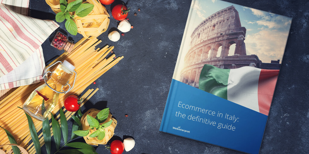 [FREE report] Ecommerce in Italy: the definitive guide