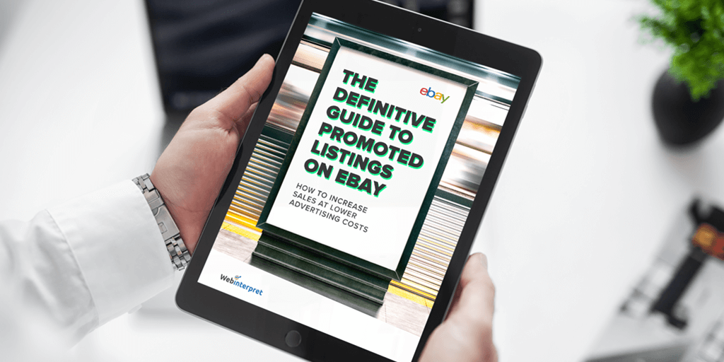Promoted Listings & advertising on eBay: definitive guide [FREE download]